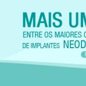 Reconhecido entre os maiores consumidores de implantes Neodent